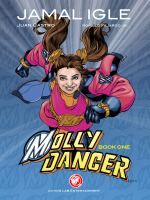 Molly Danger. Book one