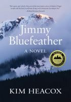 Jimmy Bluefeather : a novel