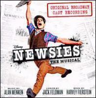 Newsies the musical : original Broadway cast recording