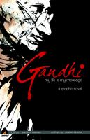 Gandhi : my life is my message