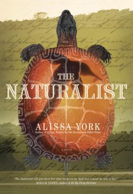 The Naturalist by Alissa York