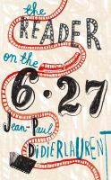 Book Title Image - The reader on the 6.27