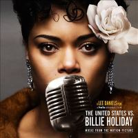 The United States Vs. Billie Holiday Music From the Motion Picture (CD)