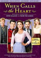 When Calls the Heart Double Feature: Open Season & From the Ashes (DVD)