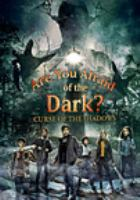 Are You Afraid of the Dark? Curse of the Shadows (DVD)