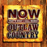 Now That's What I Call Music! Outlaw Country (CD)