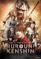 Rurouni Kenshin Part II: Kyoto Inferno (DVD)