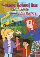 Magic School Bus Rides Again: All About Earth! (DVD)