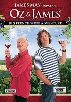 Oz & James' Big French Wine Adventure