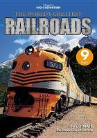 The World's Greatest Railroads