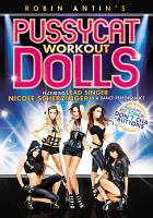 Robin Antin's Pussycat Dolls Workout
