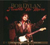 Trouble No More, 1979-1981