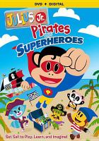 Pirates and Superheroes