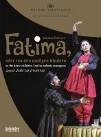 Fatima, oder, Von den mutigen Kindern