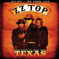 ZZ Top, That Little Ol' Band From Texas