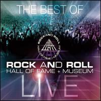 The Best of Rock and Roll Hall of Fame + Museum Live