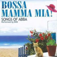Bossa Mamma Mia!