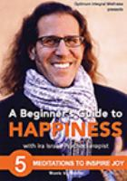 A Beginner's Guide to Happiness