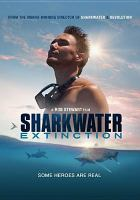 Sharkwater Extinction
