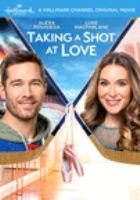 Taking a shot at love