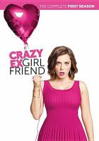 Crazy ex-girlfriend. Season 1