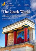 The Greek world : a study of the history and culture