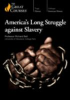 America%27s long struggle against slavery