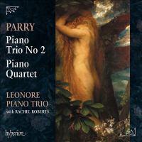 Parry: Piano Trio No. 2, Piano Quartet (CD)