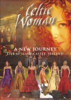 Celtic Woman, A New Journey