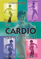 The Cardio Dance Floor II