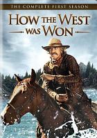 How the West Was Won, the Complete First Season