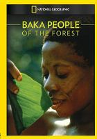 Baka, People of the Forest