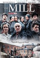 The Mill, Series One