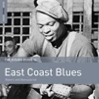The Rough Guide to East Coast Blues