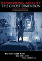 Paranormal Activity, the Ghost Dimension