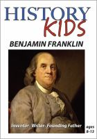 Benjamin Franklin, Inventor, Writer, Founding Father