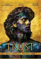 Trust, the Complete Season One