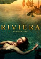 Riviera, Season One