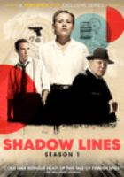 Shadow lines, season 1