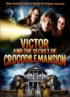 Victor and the Secret of Crocodile Mansion