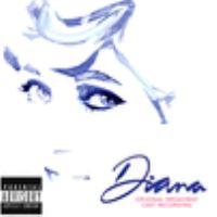 DIANA: THE MUSICAL ORIGINAL BROADWAY CAST RECORDING (CD)