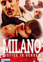 Milano justice is served