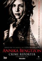 Annika Bengtzon, crime reporter
