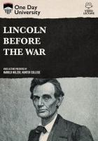 Lincoln Before the War