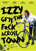 Izzy Gets the Fuck Across Town