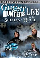 Ghost Hunters Live From the Stanley Hotel