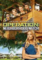 Operation: Neighborhood Watch!