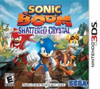 Sonic Boom. Shattered crystal [interactive multimedia (video game for Nintendo 3DS)].