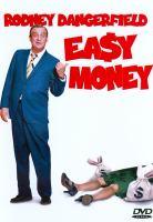 Easy money [videorecording (DVD)]