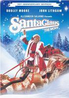Santa Claus the movie [videorecording (DVD)]